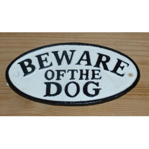 Be ware of the dog
